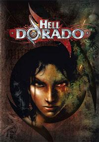 Hell Dorado [2007]