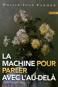 La machine pour parler avec l'au-delà [2006]