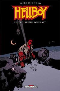 HellBoy - Edition Delcourt : Le Troisième Souhait #7 [2006]