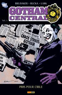 Batman : Gotham Central : Pris pour cible #1 [2006]