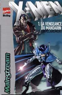 Bethy X-Men : La vengeance du Mandarin #1 [1998]