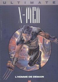 Ultimate X-Men Prestige : L'homme de demain #1 [2002]