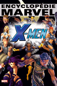 Encyclopédie Marvel X-Men [2006]