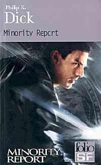 Minority report et autres récits [2002]
