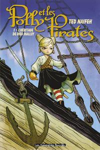 Polly et les Pirates : L'Héritage de Meg Malloy #1 [2006]