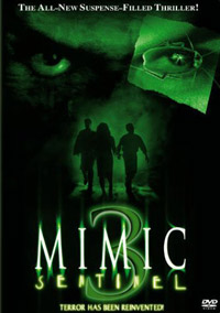 Mimic 3 - Sentinelle [#3 - 2005]