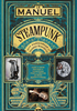 Voir la fiche Le Manuel Steampunk [2016]