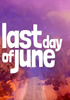 Last Day of June - PSN Jeu en téléchargement Playstation 4 - 505 Games Street