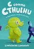 Voir la fiche L'Appel de Cthulhu : C comme Cthulhu [2016]