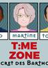 Voir la fiche Time zone : Le secret des Bartholons #2 [2018]