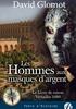Voir la fiche Le Livre de raison : Les Hommes aux masques d'argent #3 [2019]