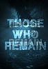 Those Who Remain - PSN Jeu en téléchargement Playstation 4