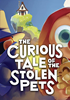 The Curious Tale of the Stolen Pets - PS4 Blu-Ray Playstation 4 - Perp Games