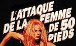 Voir la critique de L'attaque de la femme de 50 pieds : attaque de la femme de 50 pieds