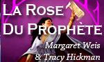 Voir la fiche La Rose du Prophète : Le Prophète d'Akhran [#3 - 1994]