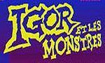 Voir la fiche igor et les monstres : La Menace Frankenstein [#1 - 2002]