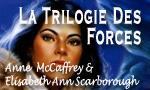 La Trilogie des Forces
