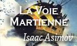 Voir la critique de La voie martienne et autres nouvelles : Futur proche ? pourquoi pas !