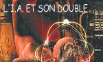 L'I.A et son double