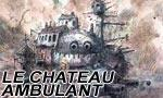 Voir la critique de Le Château ambulant : Une nouvelle réussite pour Hayao Miyazaki