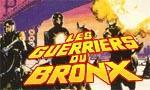 guerriers du Bronx
