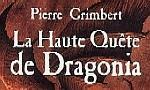 Voir la fiche La Haute Quête de Dragonia [2005]