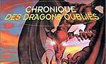 Voir la fiche Chronique des dragons oubliés [2005]