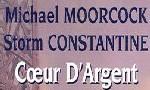 Coeur d'Argent: une collaboration virtuelle : Michael Moorcock et Storm Constantine fans de l'internet.