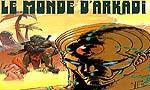 Voir la fiche Le Monde d'Arkadi : Les Voyageurs de la mer morte [#5 - 1993]