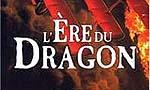L'Ere du Dragon