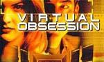Voir la fiche Virtual Obsession [1998]