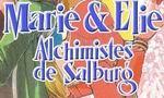 Marie & Elie, Alchimistes de Salburg