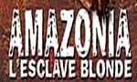 Voir la fiche Amazonia, l'esclave blonde [1986]