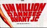 Voir la fiche Un Million d'années avant J.C. [1967]