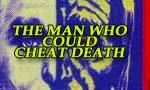 Voir la fiche The Man Who Could Cheat Death [1960]