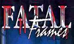 Voir la fiche Fatal Frames [1997]