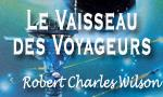 Voir la critique de Le Vaisseau des Voyageurs : Un voyage où tout le monde en sortira changé