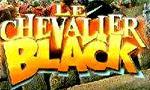 Voir la critique de Le Chevalier Black : Gruau indigeste