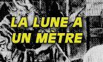 Voir la fiche La Lune à un mètre / Le rêve d'un astronome : La Lune à un mètre [1898]