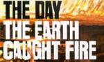 Le Jour où la Terre prit feu