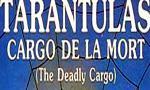 Tarantulas: Cargo de la mort