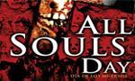 Voir la fiche All Souls Day [2006]