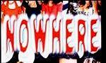 Voir la fiche Nowhere [1998]