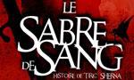 Voir la fiche Le Sabre de Sang : Histoire de Tiric Sherna [#1 - 2009]