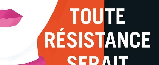Toute résistance serait futile [2016]