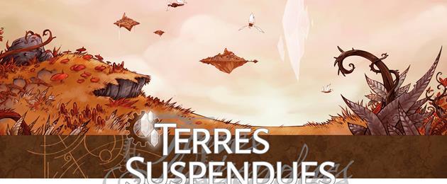 Les Terres Suspendues reviennent dans une troisième édition : Mécaniques Magiques...