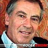 Roger Vadim  Réalisateur, Scénariste