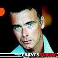 Franck Dubosc  Acteur, Doubleur (voix)