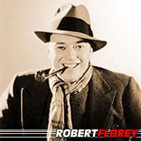 Robert Florey  Réalisateur, Scénariste