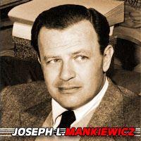 Joseph L. Mankiewicz  Réalisateur, Scénariste